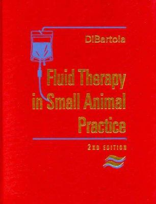 Fluid Therapy in Small Animal Practice 9780721677392