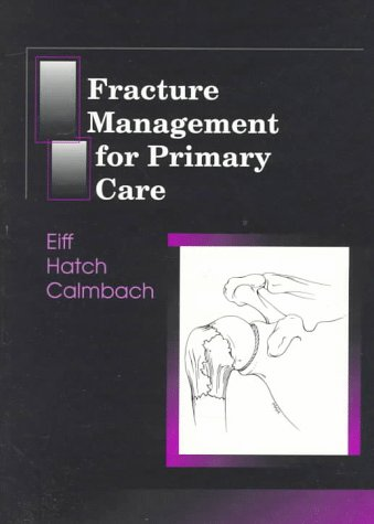Fracture Management for Primary Care 9780721663944
