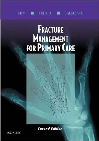 Fracture Management for Primary Care 9780721693446