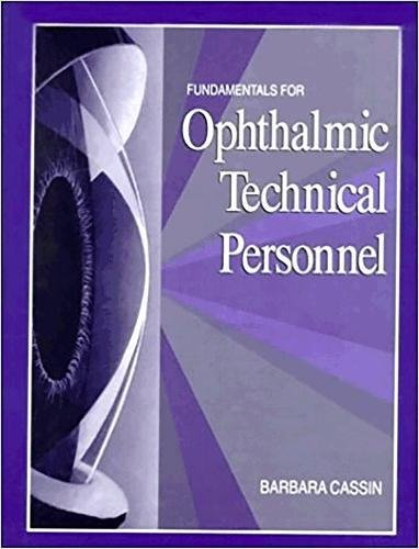 Fundamentals for Ophthalmic Technical Personnel 9780721649313