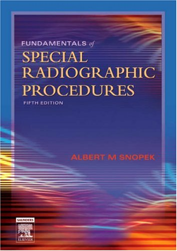Fundamentals of Special Radiographic Procedures: 9780721606323