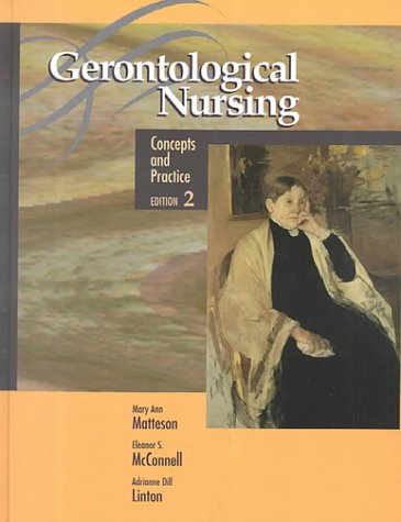 Gerontological Nursing: Concepts and Practice 9780721637853