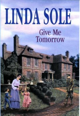 Give Me Tomorrow - -Op/105 9780727861528