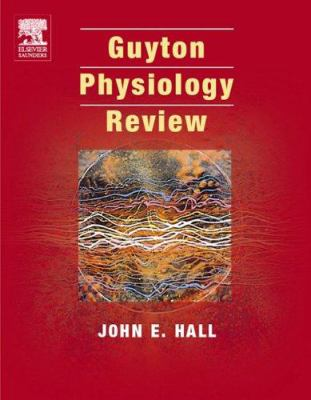 Guyton & Hall Physiology Review 9780721683072