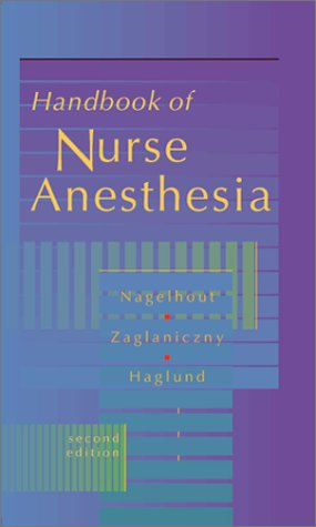 Handbook of Nurse Anesthesia 9780721686240