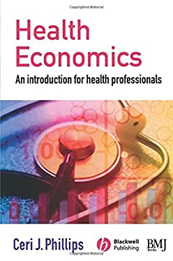 Health Economics: An Introduction for Health Professionals 9780727918499