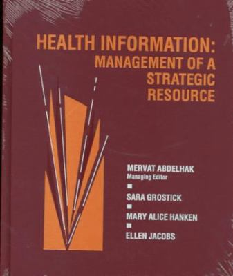 Health Information: Management of a Strategic Resource 9780721651323