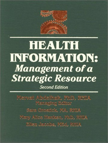 Health Information: Management of a Strategic Resource 9780721686479