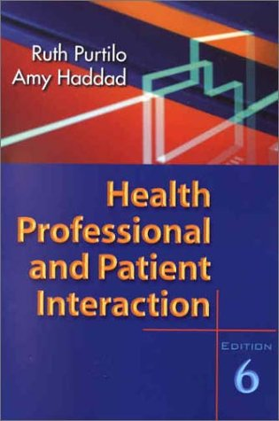 Health Professional and Patient Interaction 9780721692975