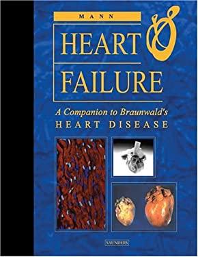 Heart Failure: A Companion to Braunwald's Heart Disease 9780721694450