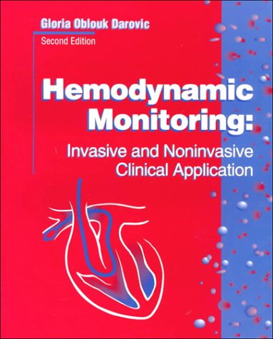 Hemodynamic Monitoring: Invasive and Noninvasive Clinical Application 9780721649016