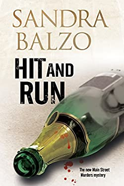 Hit and Run: a Main Street Murder in the Mountains of North Carolina 9780727883940