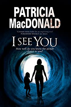 I See You: Assumed identities and psychological suspense 9780727884053