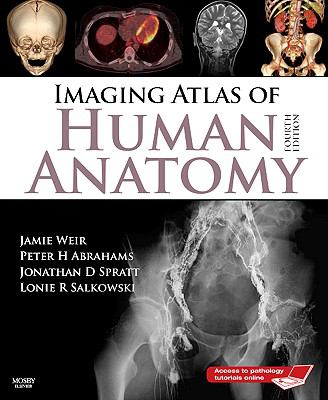 Imaging Atlas of Human Anatomy [With Access Code] - 4th Edition