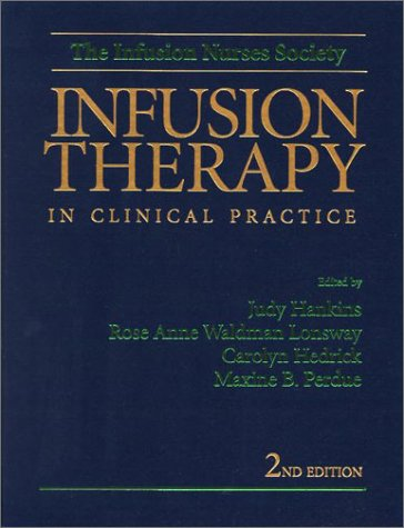 Infusion Therapy in Clinical Practice 9780721687162