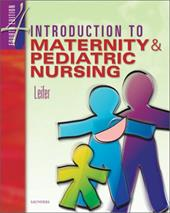Introduction to Maternity & Pediatric Nursing -  Leifer, Gloria