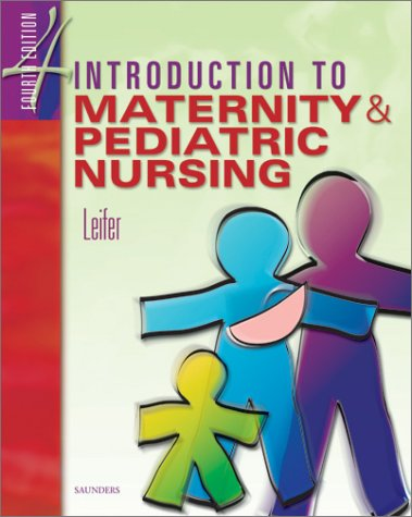 Introduction to Maternity & Pediatric Nursing 9780721693347