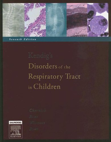 Kendig's Disorders of the Respiratory Tract in Children 9780721636955