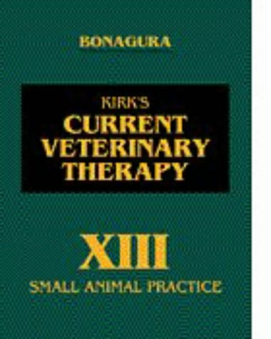 Kirk's Current Veterinary Therapy XIII: Small Animal Practice 9780721655239