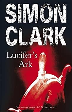 Lucifer's Ark 9780727865809