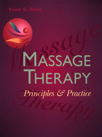 Massage Therapy: Principles & Practice 9780721674193