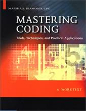 Mastering Coding: Tools, Techniques, and Practical Applications