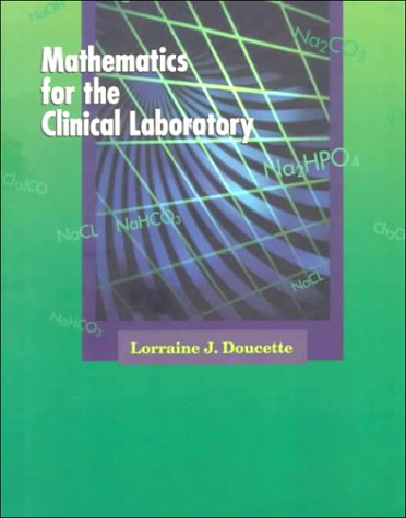 Mathematics for the Clinical Laboratory 9780721644585