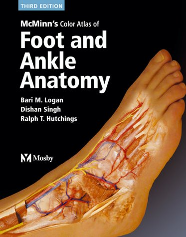 McMinn's Color Atlas of Foot and Ankle Anatomy 9780723431930