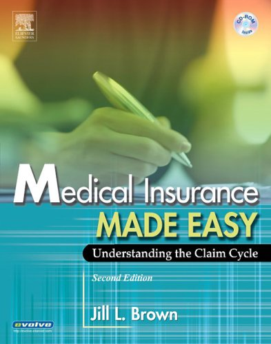 Medical Insurance Made Easy: Understanding the Claim Cycle [With CDROM] 9780721605562