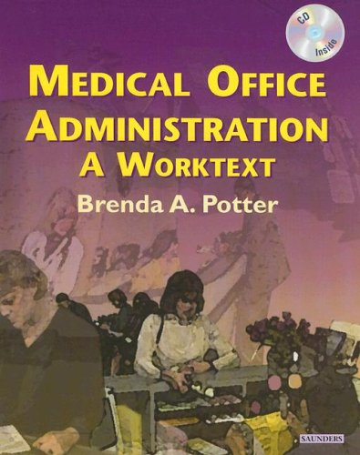Medical Office Administration: A Worktext [With CDROM] 9780721606903
