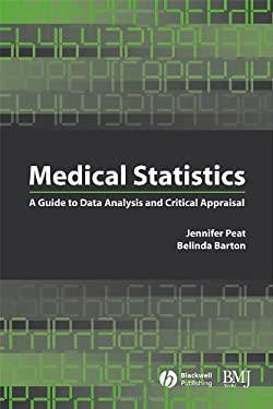 Medical Statistics: A Guide to Data Analysis and Critical Appraisal 9780727918123