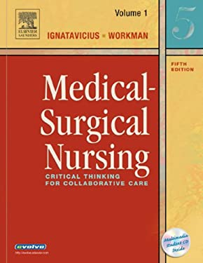 Medical-Surgical Nursing: Critical Thinking for Collaborative Care, 2-Volume Set 9780721606712