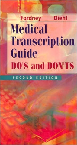 Medical Transcription Guide: Do's and Don'ts 9780721676500
