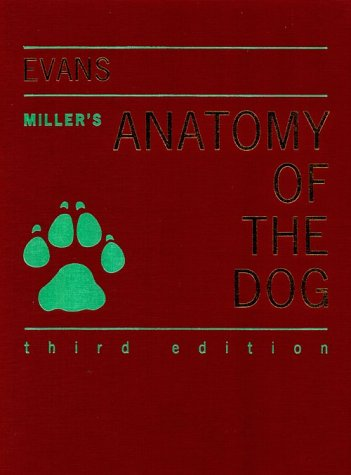 Miller\'s Anatomy of the Dog by Howard E. Evans, Susan A. Evans ...