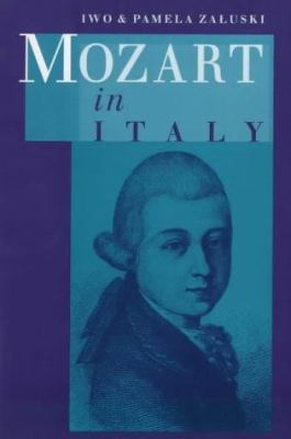 Mozart in Italy 9780720610390