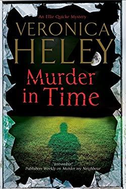 Murder in Time: an Ellie Quicke British Murder Mystery 9780727883988