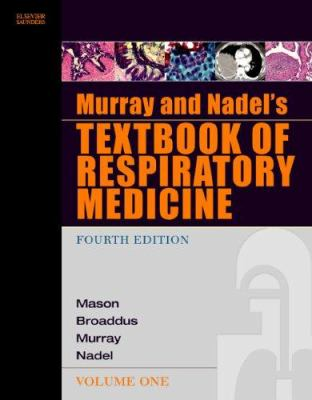 Murray and Nadel's Textbook of Respiratory Medicine: 2-Volume Set 9780721603278