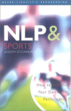 NLP & Sports: how ti win the mind game 9780722536711