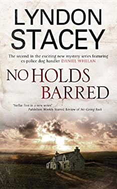 No Holds Barred: A Daniel Whelan Mystery 9780727880642