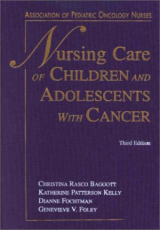 Nursing Care of Children & Adolescents with Cancer 9780721687186