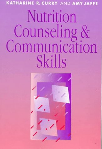 Nutrition Counseling & Communication Skills 9780721672984