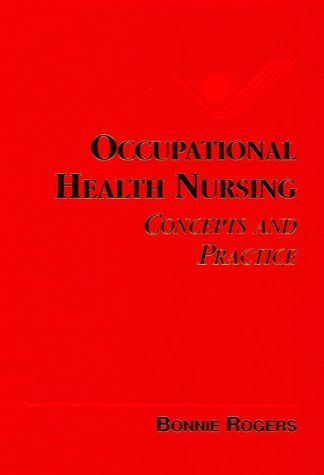 Occupational Health Nursing: Concepts & Practice 9780721675886