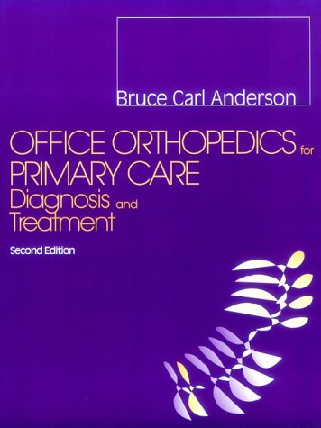 Office Orthopedics for Primary Care: Diagnosis and Treatment 9780721670898