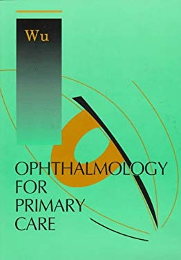 Ophthalmology for Primary Care 9780721650784