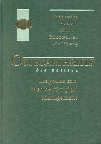 Osteoarthritis: Diagnosis and Medical/Surgical Management 9780721684390