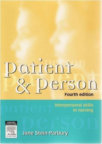 Patient & Person: Interpersonal Skills in Nursing 9780729538916