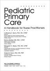 Pediatric Primary Care: A Handbook for Nurse Practitioners -  Burns, Catherine E.