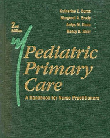 Pediatric Primary Care: A Handbook for Nurse Practitioners 9780721680620