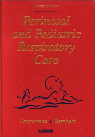Perinatal and Pediatric Respiratory Care 9780721682310