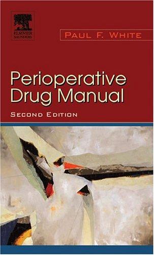 Perioperative Drug Manual 9780721605388